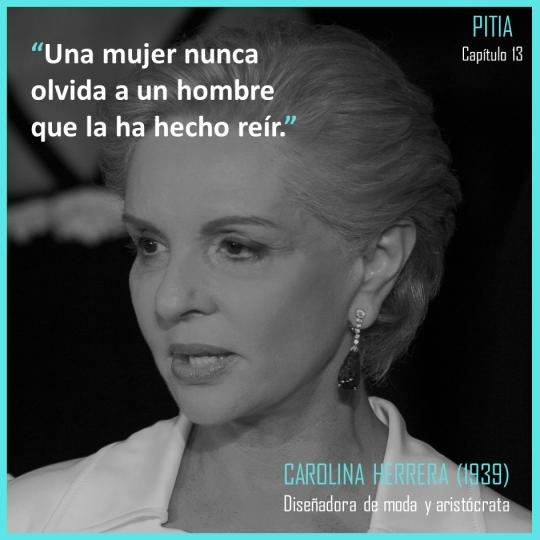 Frases célebres en Pitia: Carolina Herrera | Pitia Libro